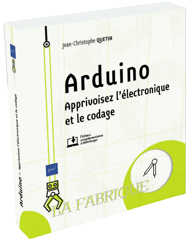 Livre Arduino - Apprivoisez l'électronique et le codage