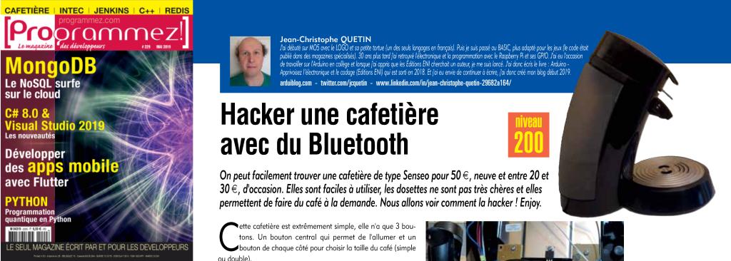 Extrait de l'article du magazine Programmez! de mai 2019, qui explique comment Hacker une cafetière avec du Bluetooth.