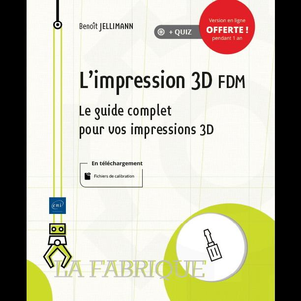 """Couverture du livre """"L'impression 3D FDM"""" de Benoît Jellimann"""
