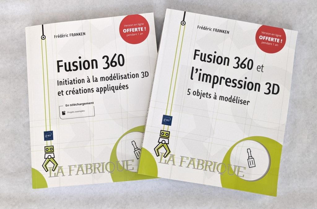 """Livres : """"Fusion 360 - Initiation à la modélisation 3D"""" et """"Fusion 360 et l'impression 3D - 5 objets à modéliser"""""""